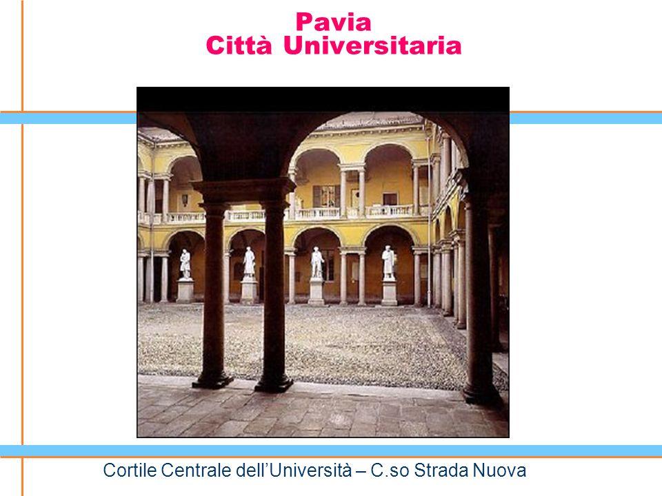 Pavia Città Universitaria Cortile Centrale dellUniversità – C.so Strada Nuova