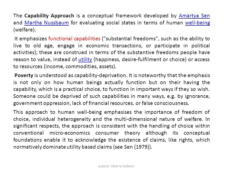 autore: Valeria Sodano Nussbaum (2000) frames these basic principles in terms of ten capabilities, i.e.