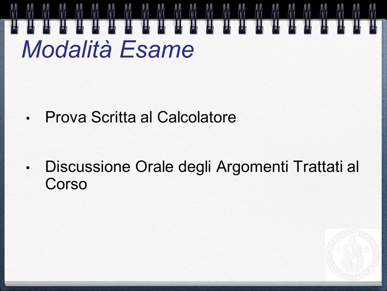 Esami Mensili e in Finestra A partire da Gennaio 2012 Modalità Esame