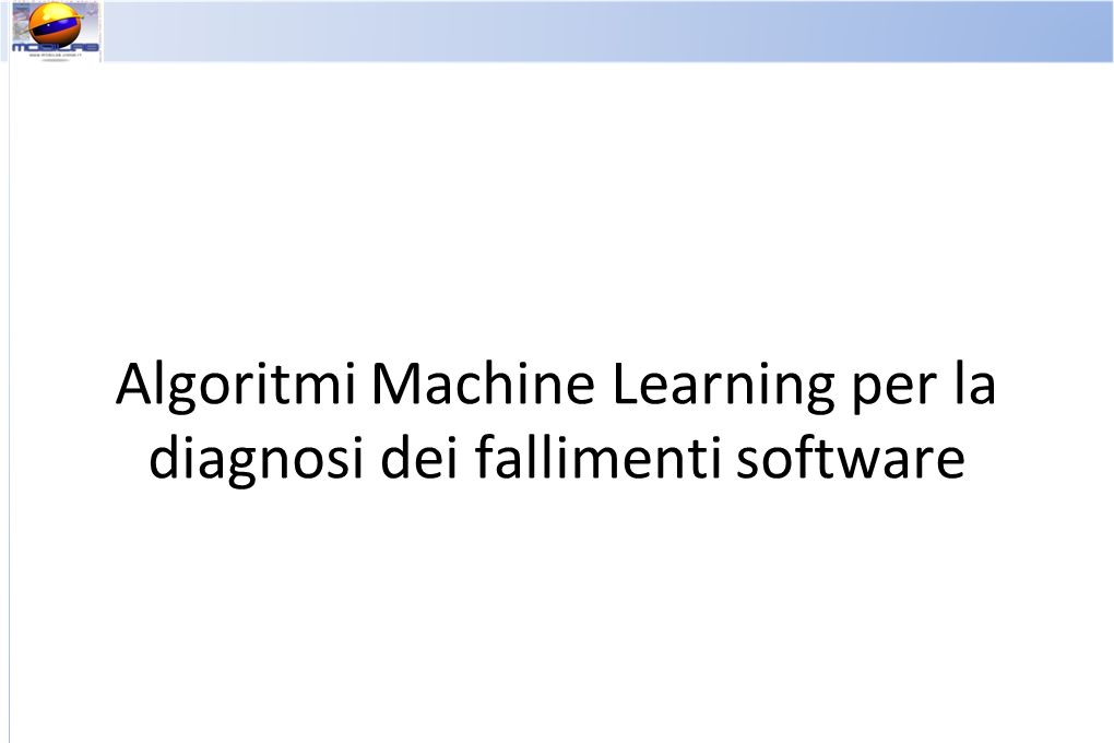 Algoritmi Machine Learning per la diagnosi dei fallimenti software