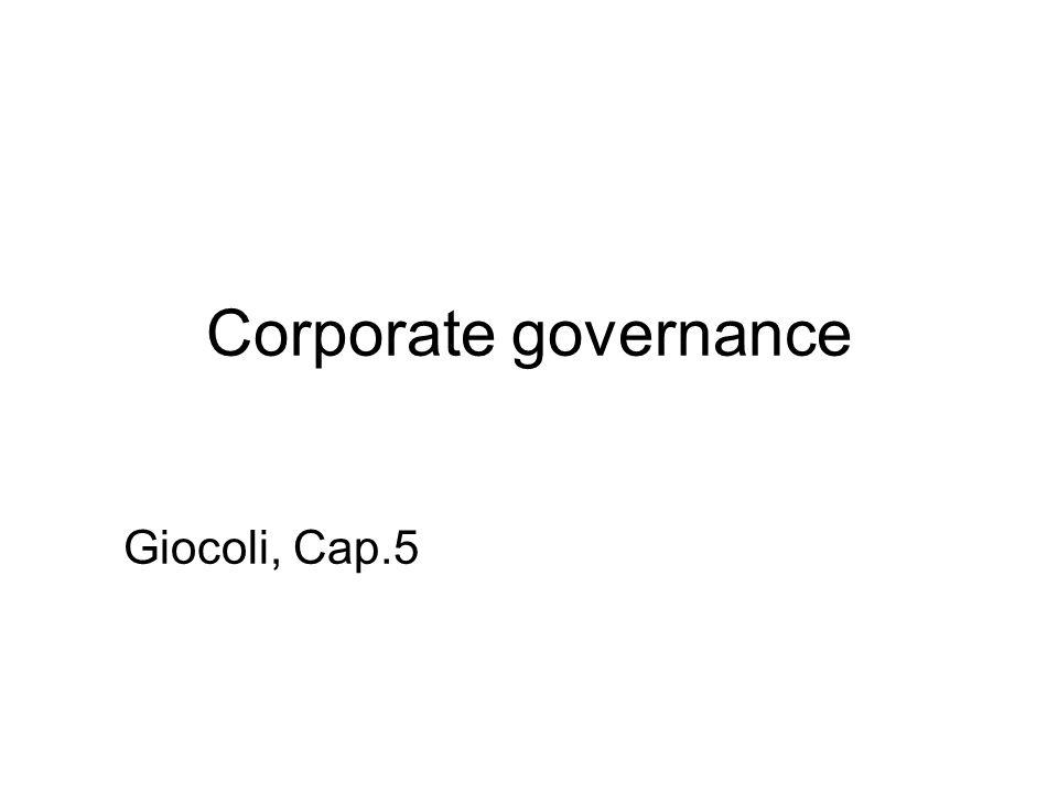 Definizione Sistema di governance: insieme di regole e vincoli posti sulla contrattazione ex post relativa alle quasi rendite generate da una relazione contrattuale (def.
