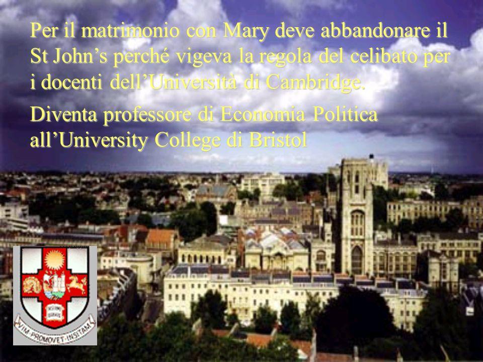 Per il matrimonio con Mary deve abbandonare il St Johns perché vigeva la regola del celibato per i docenti dellUniversità di Cambridge. Diventa profes