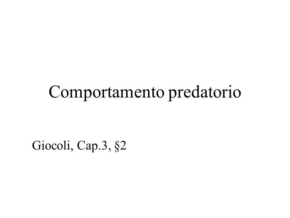 Comportamento predatorio Giocoli, Cap.3, §2