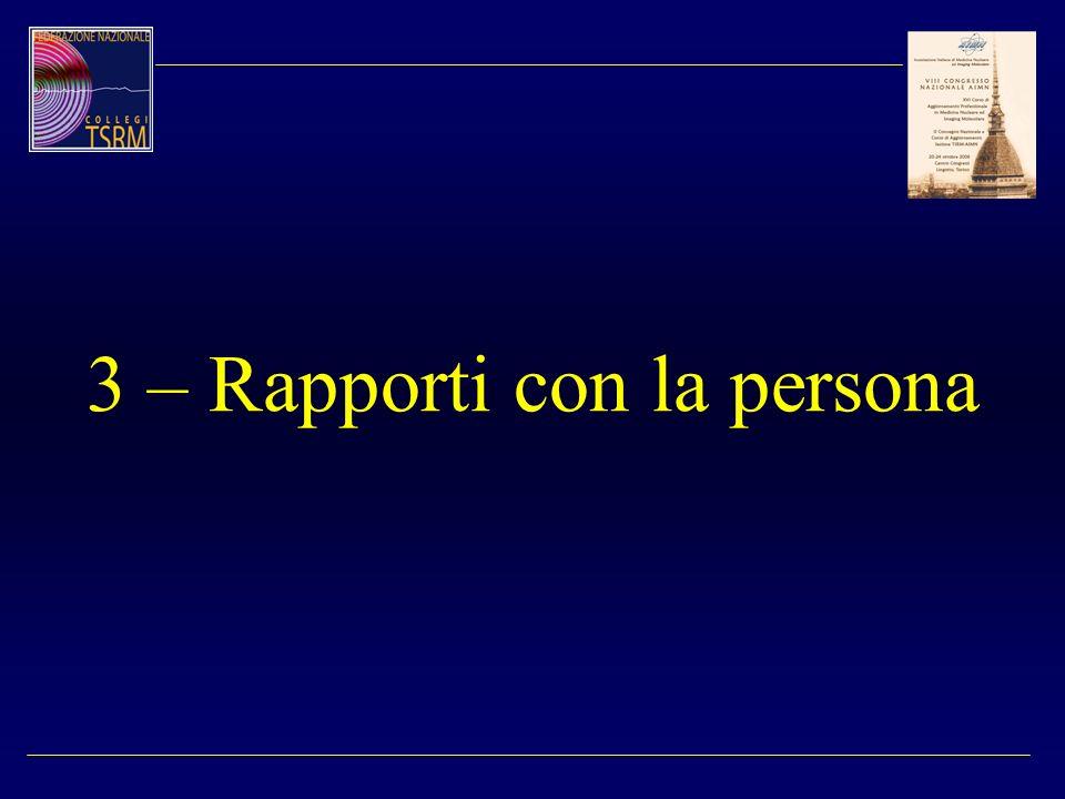 3 – Rapporti con la persona