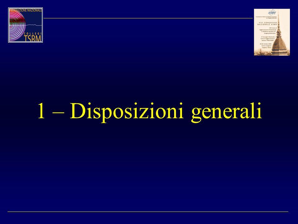 1 – Disposizioni generali