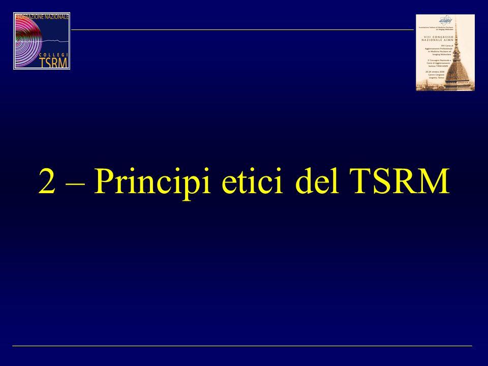 2 – Principi etici del TSRM