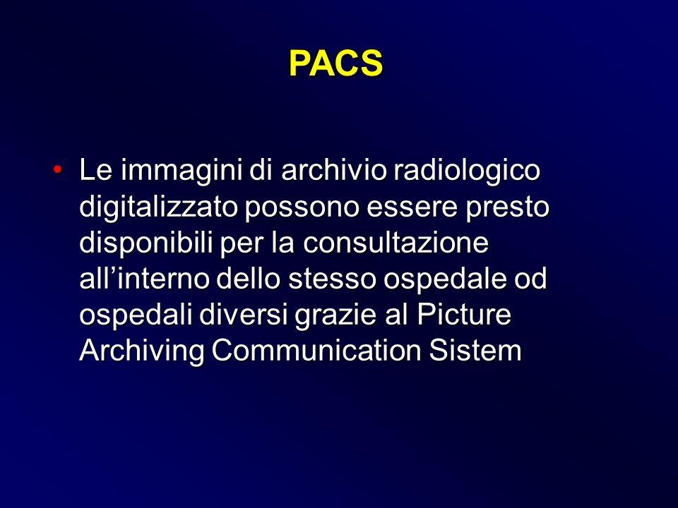 Le immagini di archivio radiologico digitalizzato possono essere presto disponibili per la consultazione allinterno dello stesso ospedale od ospedali