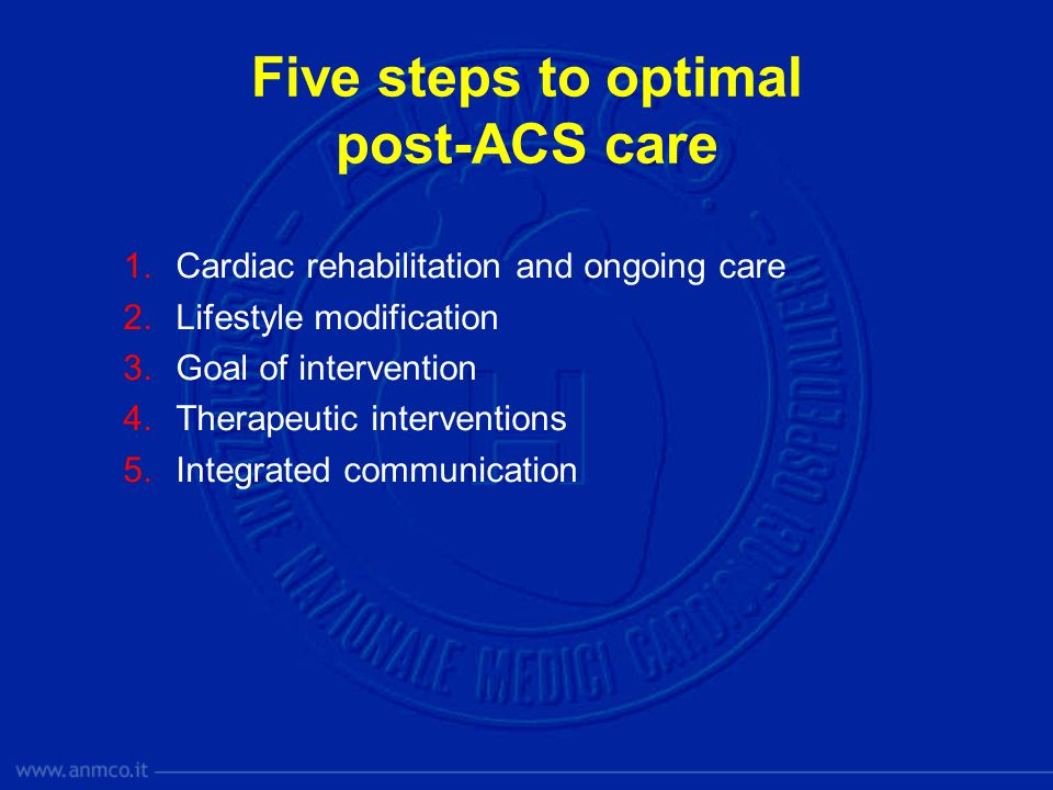 1.Cardiac rehabilitation and ongoing care 2.Lifestyle modification 3.Goal of intervention 4.Therapeutic interventions 5.Integrated communication Five