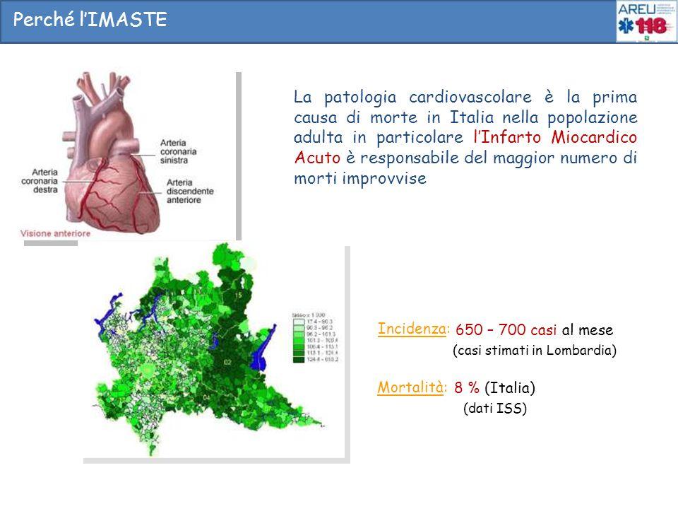 Incidenza: 650 – 700 casi al mese (casi stimati in Lombardia) Mortalità: 8 % (Italia) (dati ISS) La patologia cardiovascolare è la prima causa di mort