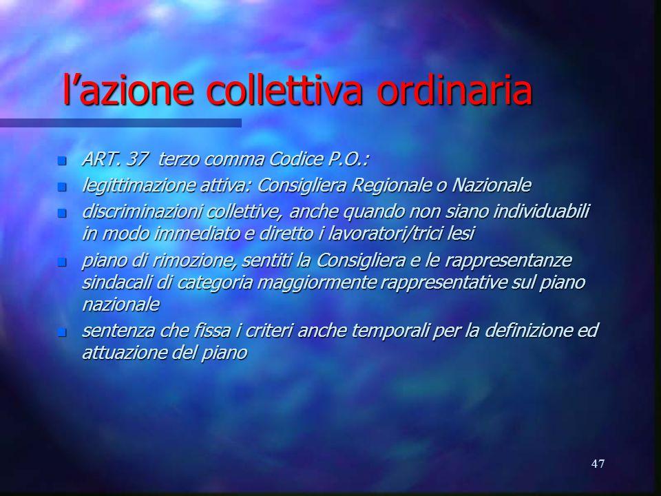 47 lazione collettiva ordinaria n ART.