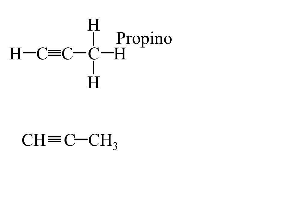 CHCC H H H CHCCH 3 Propino