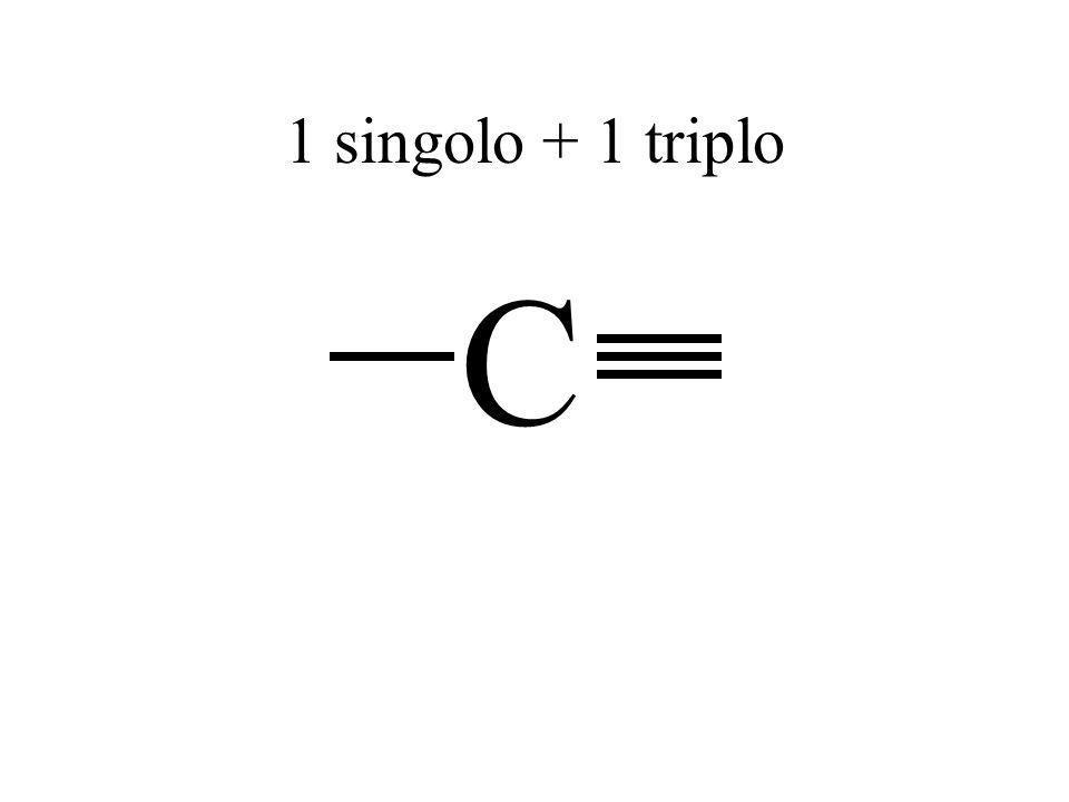 C 1 singolo + 1 triplo