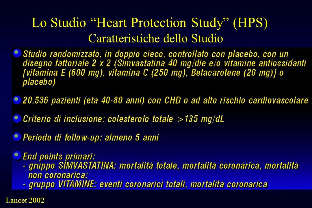 10 Lo Studio Heart Protection Study (HPS) Caratteristiche dello Studio Lancet 2002