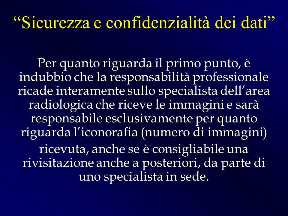 Per quanto riguarda il primo punto, è indubbio che la responsabilità professionale ricade interamente sullo specialista dellarea radiologica che ricev