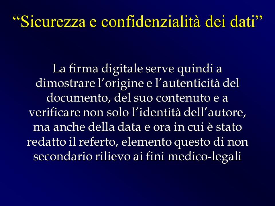 La firma digitale serve quindi a dimostrare lorigine e lautenticità del documento, del suo contenuto e a verificare non solo lidentità dellautore, ma