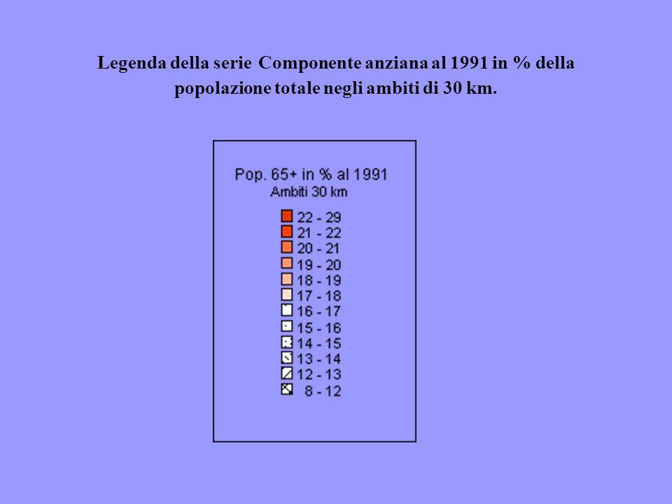 Legenda della serie Componente anziana al 1991 in % della popolazione totale negli ambiti di 30 km.