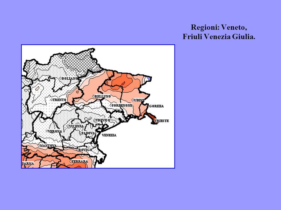 Regioni: Veneto, Friuli Venezia Giulia.