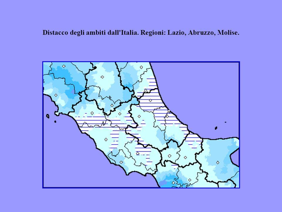 Distacco degli ambiti dall'Italia. Regioni: Lazio, Abruzzo, Molise.