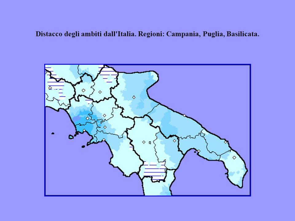 Distacco degli ambiti dall'Italia. Regioni: Campania, Puglia, Basilicata.