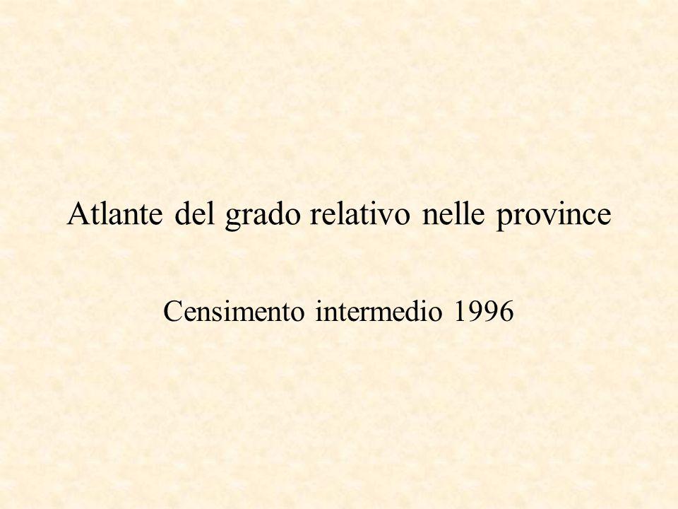 Atlante del grado relativo nelle province Censimento intermedio 1996