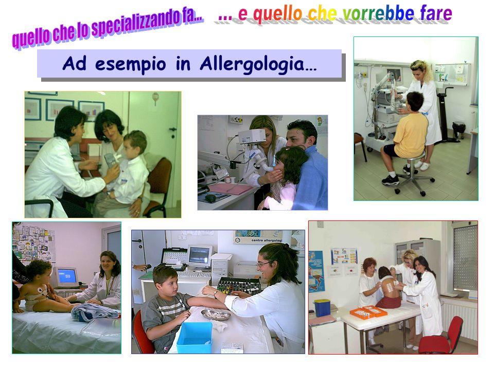 Attività clinica Ad esempio in Allergologia…