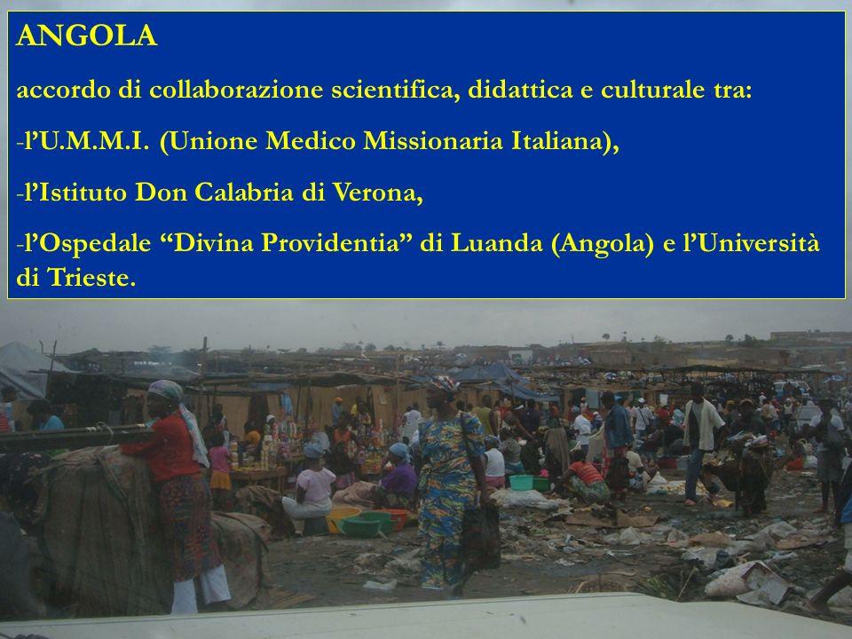 ANGOLA accordo di collaborazione scientifica, didattica e culturale tra: -lU.M.M.I. (Unione Medico Missionaria Italiana), -lIstituto Don Calabria di V