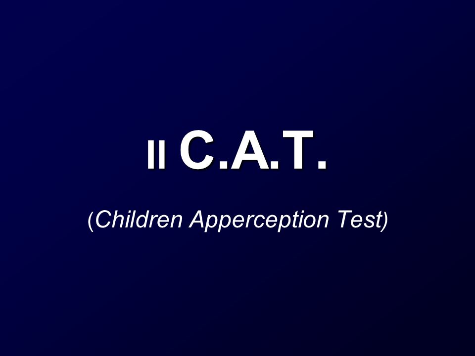 Il C.A.T. ( Children Apperception Test )