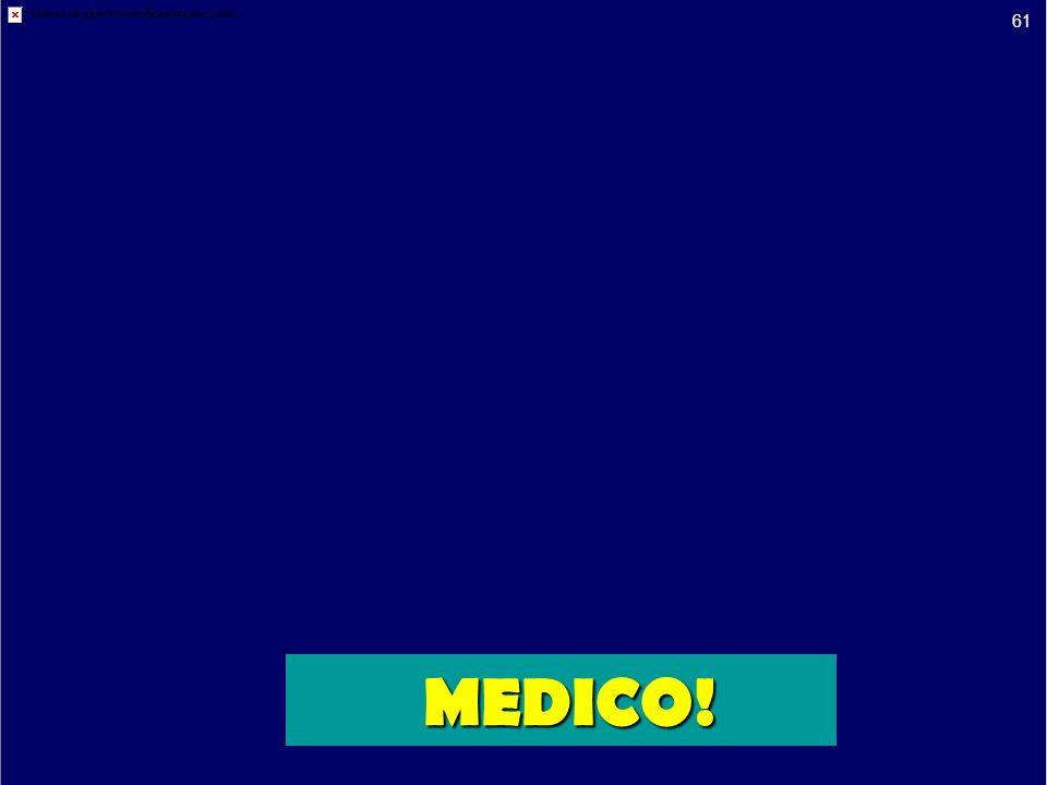 61 MEDICO!