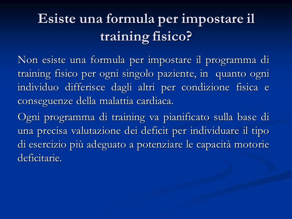 Esiste una formula per impostare il training fisico.