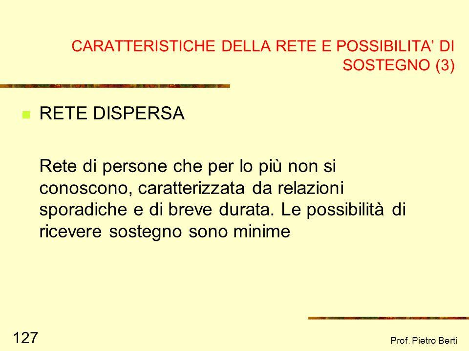 Prof. Pietro Berti 126 ESEMPIO DI RETE FRAMMENTATA