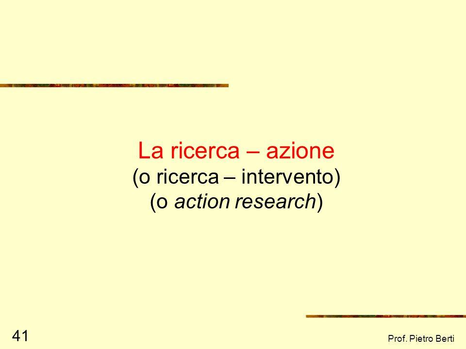 Prof. Pietro Berti 40 I Focus group Il Focus group è una intervista – discussione di gruppo, che mira ad indagare le opinioni personali rispetto ad un