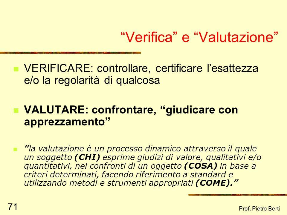 Prof. Pietro Berti 70 La Valutazione