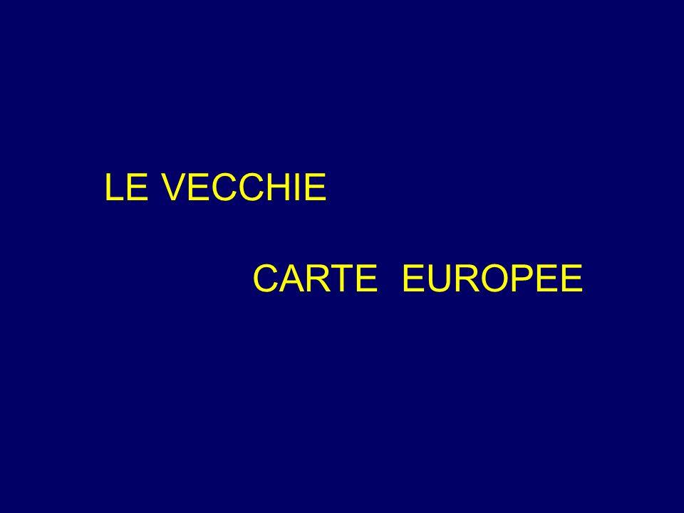 LE VECCHIE CARTE EUROPEE
