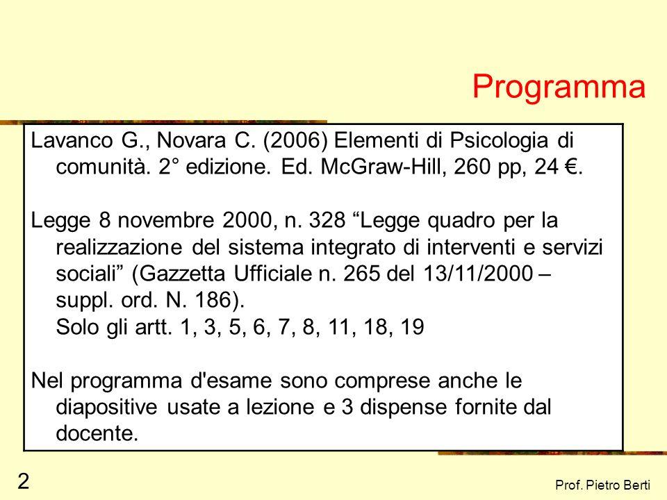 Corso di Psicologia di Comunità Prof. Pietro Berti Università di Chieti – Pescara a.a. 2007/2008
