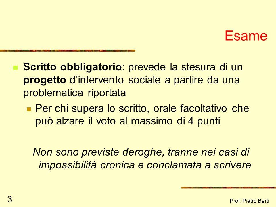 Prof. Pietro Berti 2 Programma Lavanco G., Novara C. (2006) Elementi di Psicologia di comunità. 2° edizione. Ed. McGraw-Hill, 260 pp, 24. Legge 8 nove