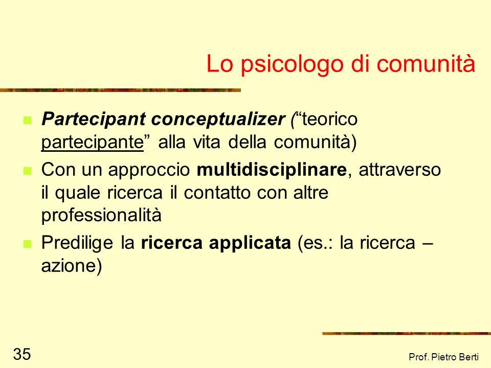Prof. Pietro Berti 34 I metodi di ricerca