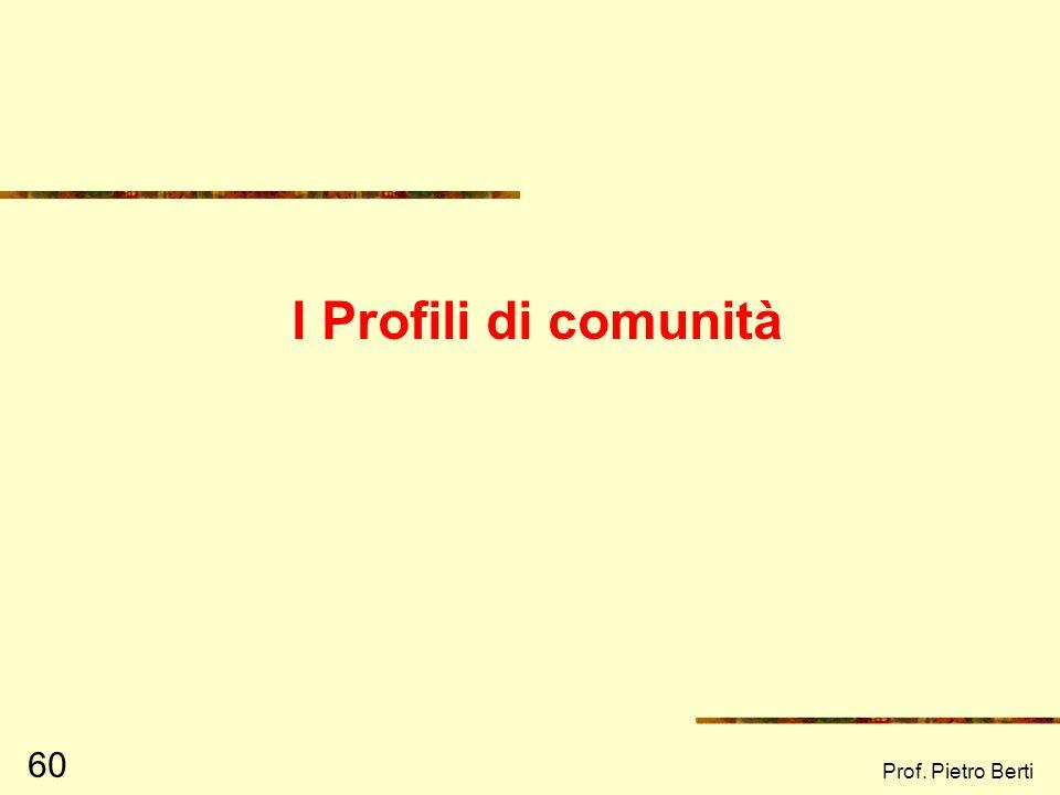 Prof. Pietro Berti 59 Esercitazione Analizziamo una ricerca – azione: il progetto ESC (Educatori alla salute nella Comunità) Proviamo a costruirne una