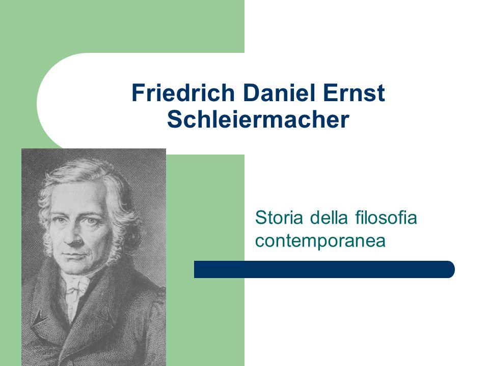 Friedrich Daniel Ernst Schleiermacher Storia della filosofia contemporanea