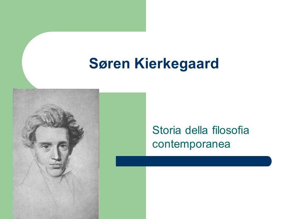 Søren Kierkegaard Storia della filosofia contemporanea