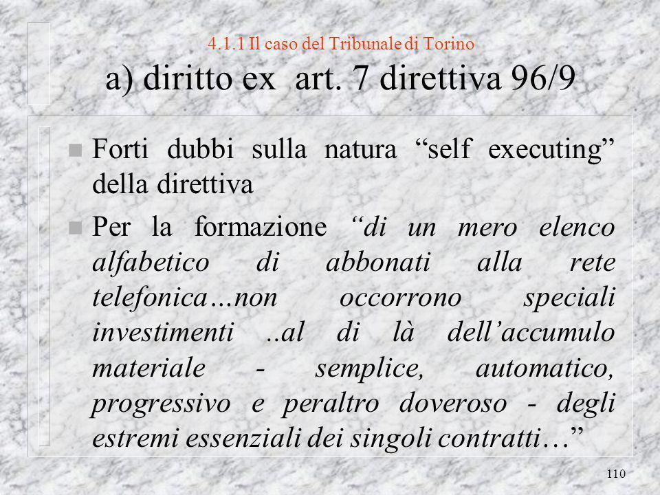 110 4.1.1 Il caso del Tribunale di Torino a) diritto ex art.