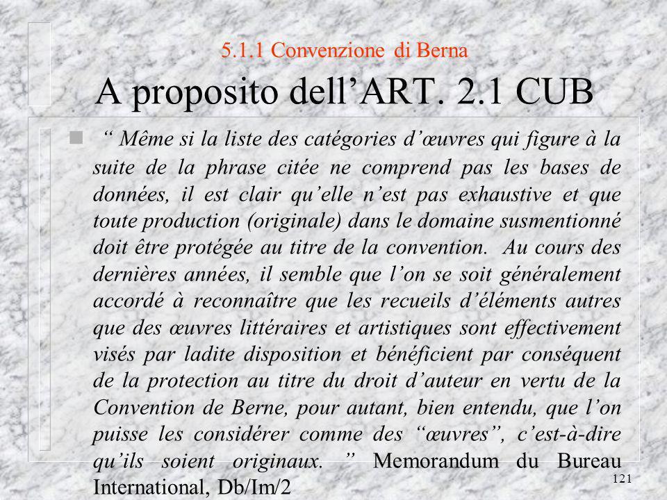 121 5.1.1 Convenzione di Berna A proposito dellART.