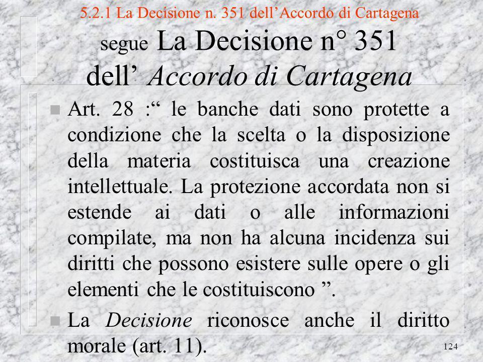124 5.2.1 La Decisione n.