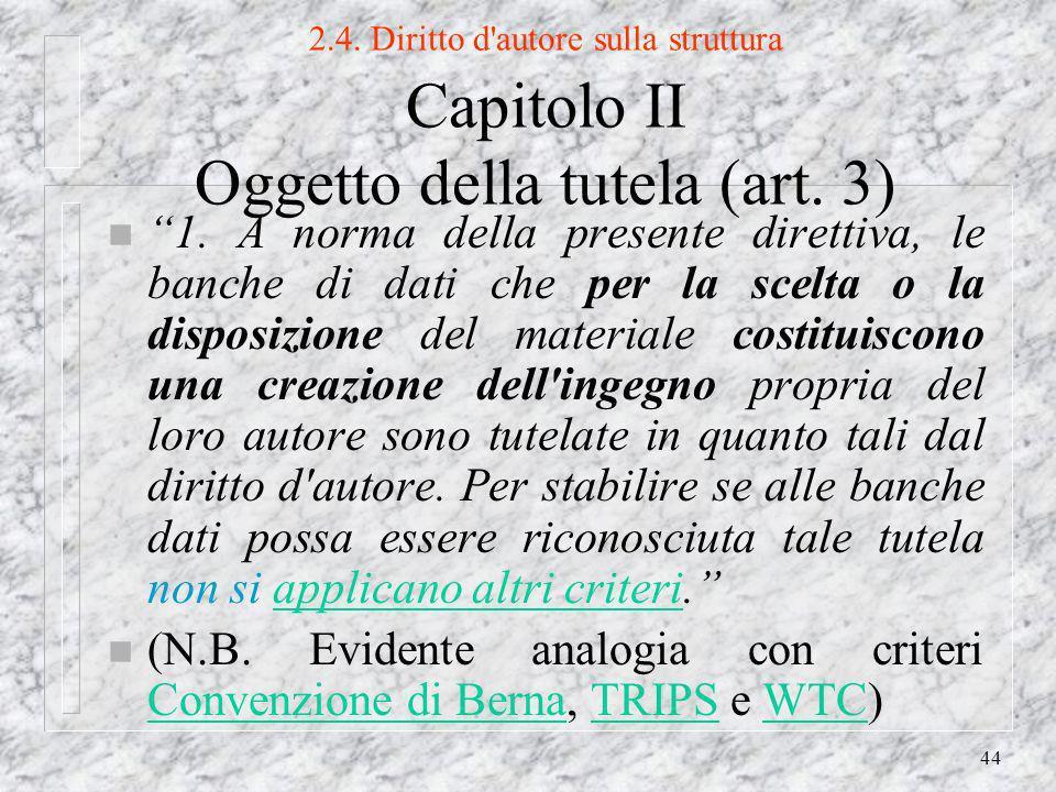 44 2.4. Diritto d autore sulla struttura Capitolo II Oggetto della tutela (art.