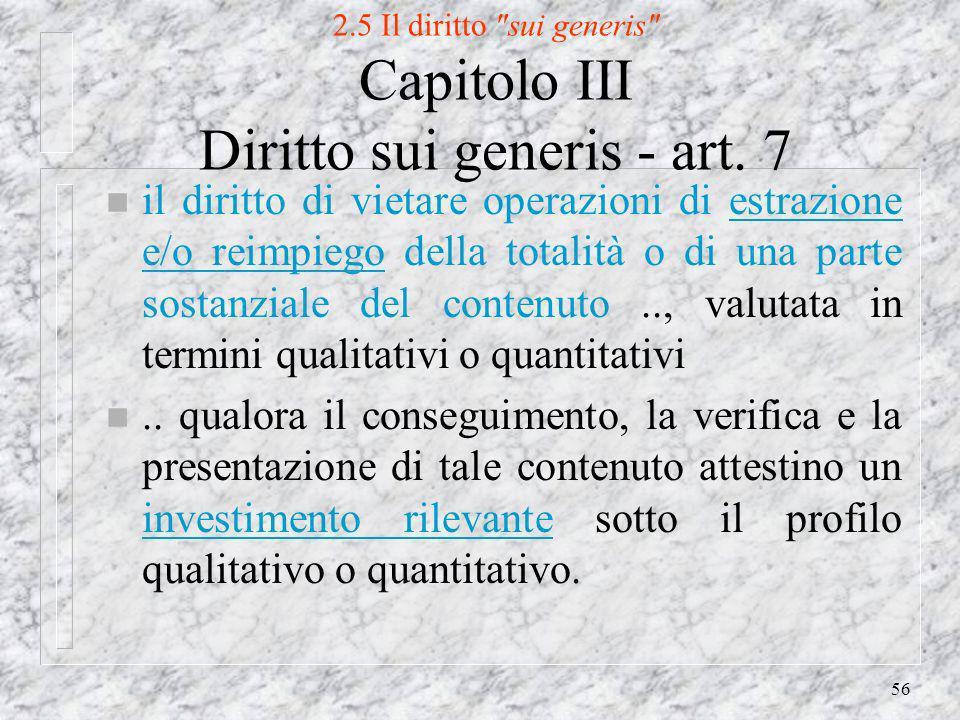 56 2.5 Il diritto sui generis Capitolo III Diritto sui generis - art.