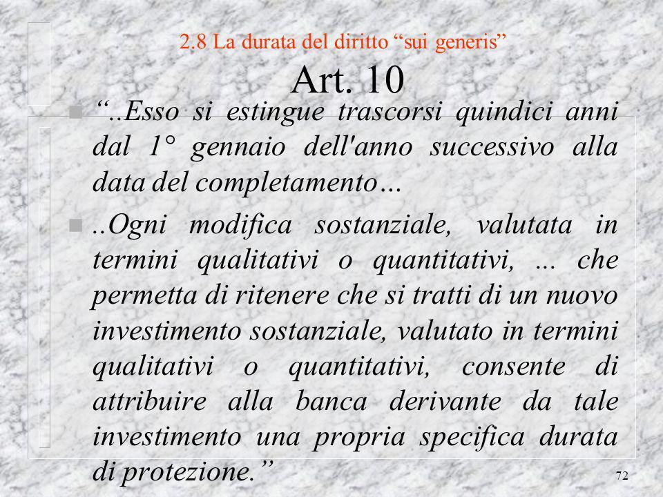 72 2.8 La durata del diritto sui generis Art.