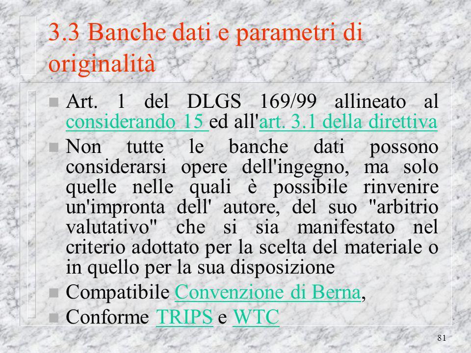 81 3.3 Banche dati e parametri di originalità n Art.