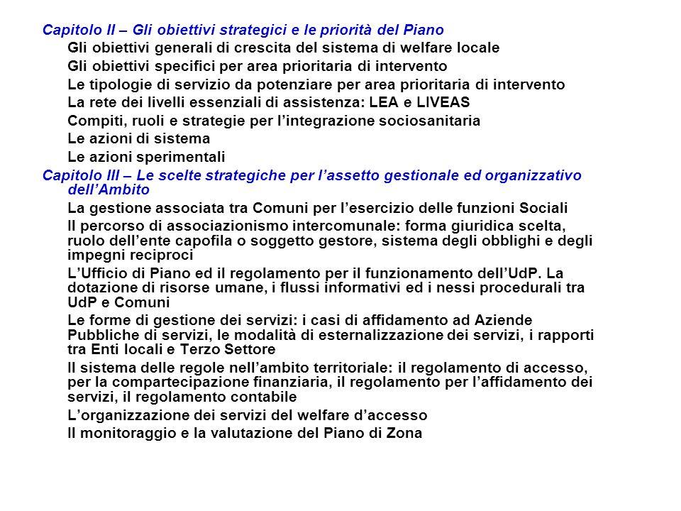 Capitolo II – Gli obiettivi strategici e le priorità del Piano Gli obiettivi generali di crescita del sistema di welfare locale Gli obiettivi specific