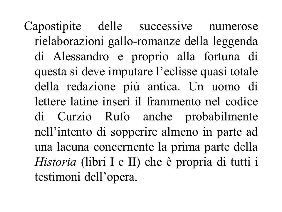 Capostipite delle successive numerose rielaborazioni gallo-romanze della leggenda di Alessandro e proprio alla fortuna di questa si deve imputare lecl