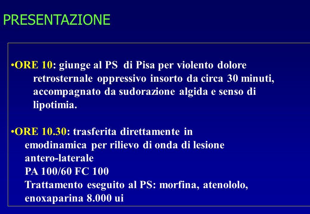 ORE 10: giunge al PS di Pisa per violento dolore retrosternale oppressivo insorto da circa 30 minuti, accompagnato da sudorazione algida e senso di li