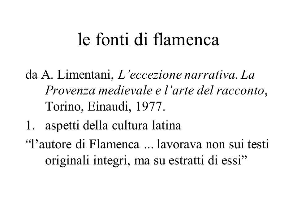 le fonti di flamenca da A. Limentani, Leccezione narrativa.